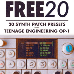Free20 - 20 Synth Patch presets for the Teenage Engineering OP-1